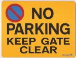 No Parking Keep Gate Clear Metal faced Sign size L